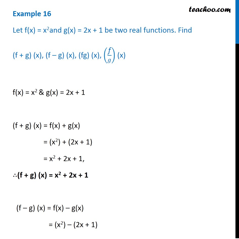 Example 16 - Let f(x) = x2 and g(x) = 2x + 1. Find f + g, fg,f/g