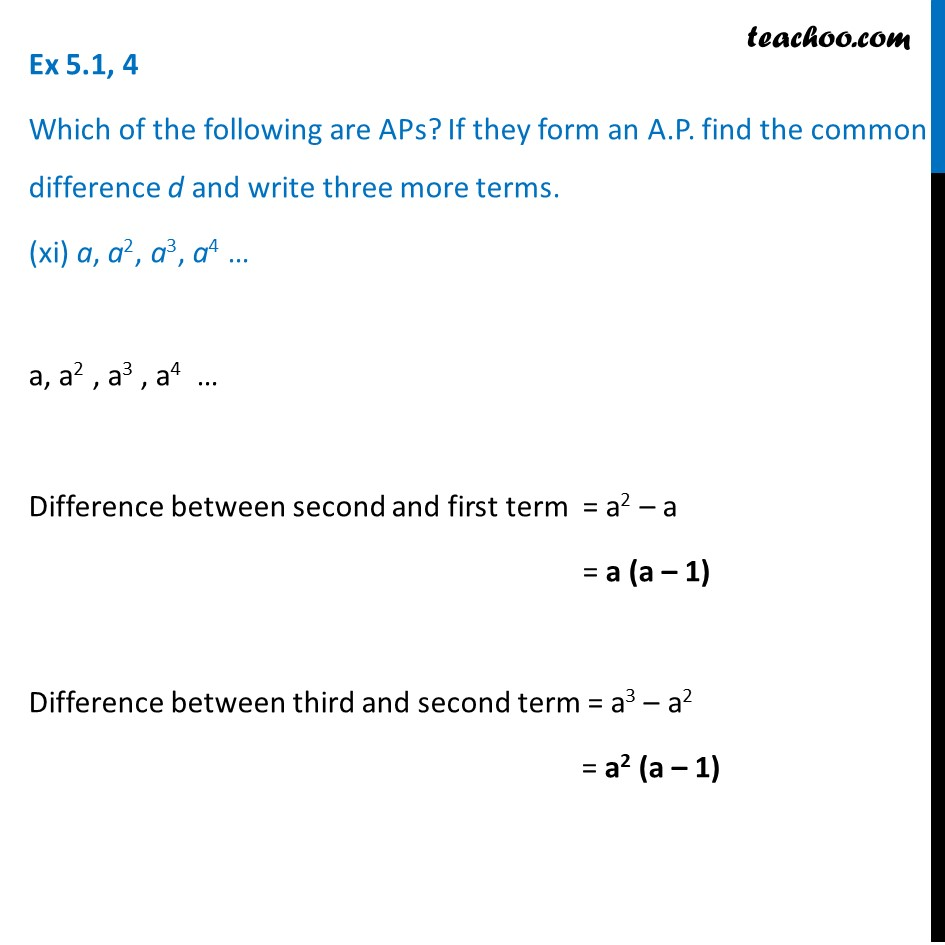 Ex 5.1, 4 (xi) - (xv) - Which are APs? (xi) a, a2, a3, a4