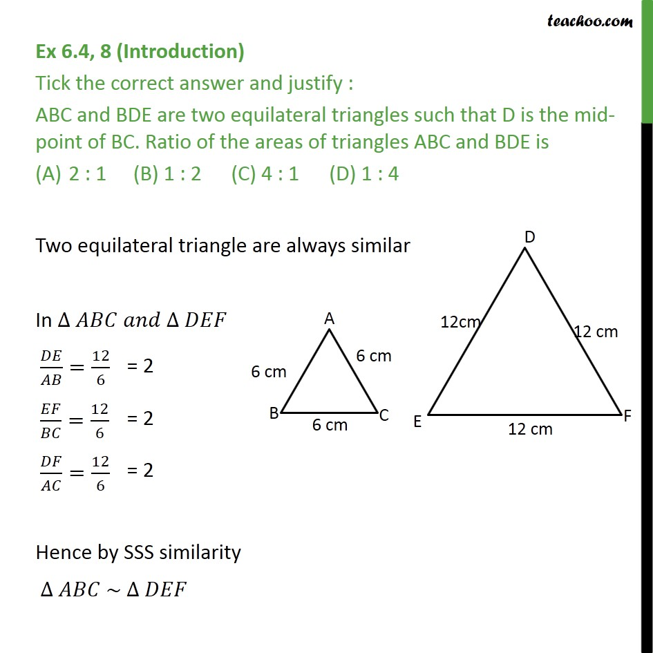 Ex 6.4, 8 - ABC and BDE are two equilateral triangles - Area of similar triangles