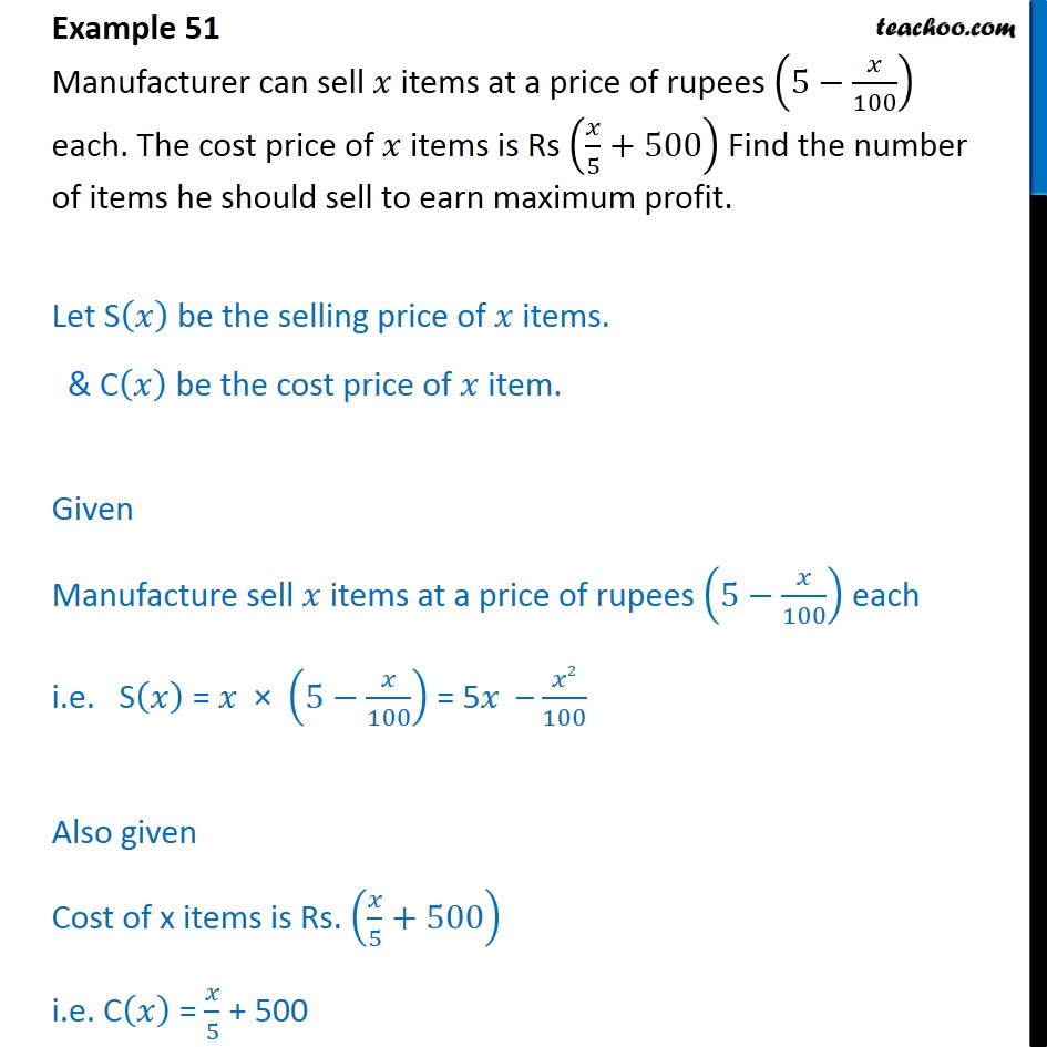 Example 51 - Manufacturer can sell x items at price (5 - x/100) - Minima/ maxima (statement questions) - Number questions