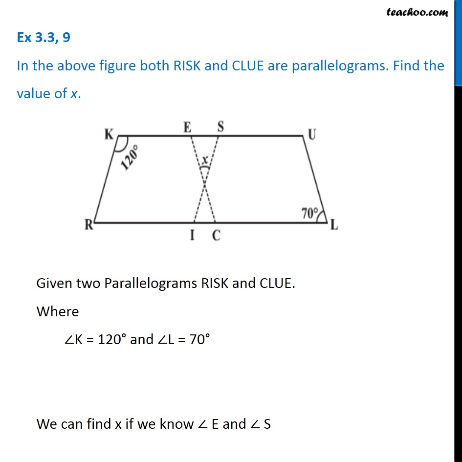 Ex 3.3, 9 - In the above figure both RISK and CLUE are parallelograms