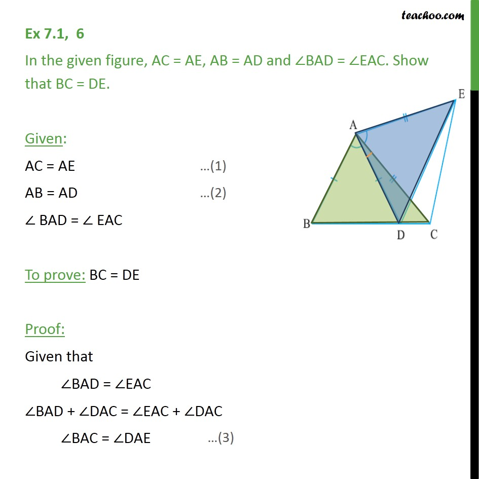 Ex 7.1, 6 - In figure, AC = AE, AB = AD and ∠BAD = ∠EAC - SAS