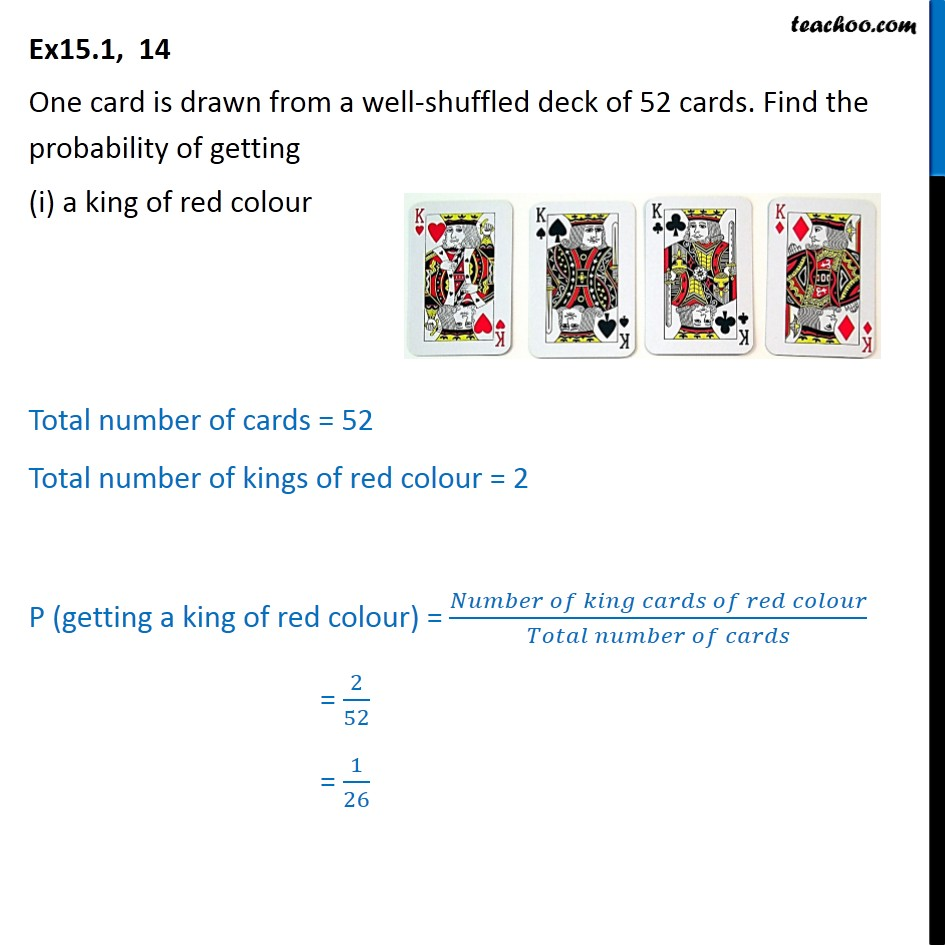 Ex 15.1, 14 - One card is drawn from a  eck of 52 cards - Cards