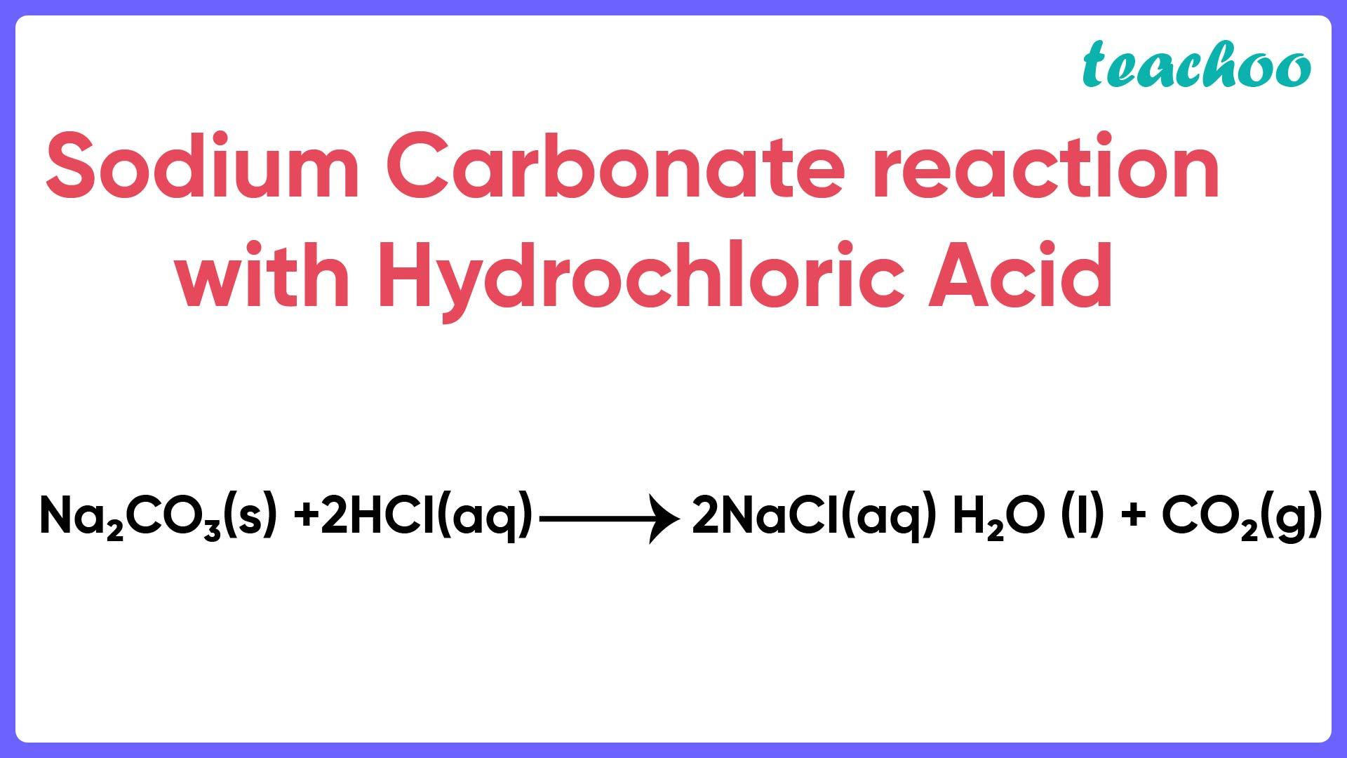 Sodium Carbonate reaction with Hydrochloric Acid - Teachoo.jpg