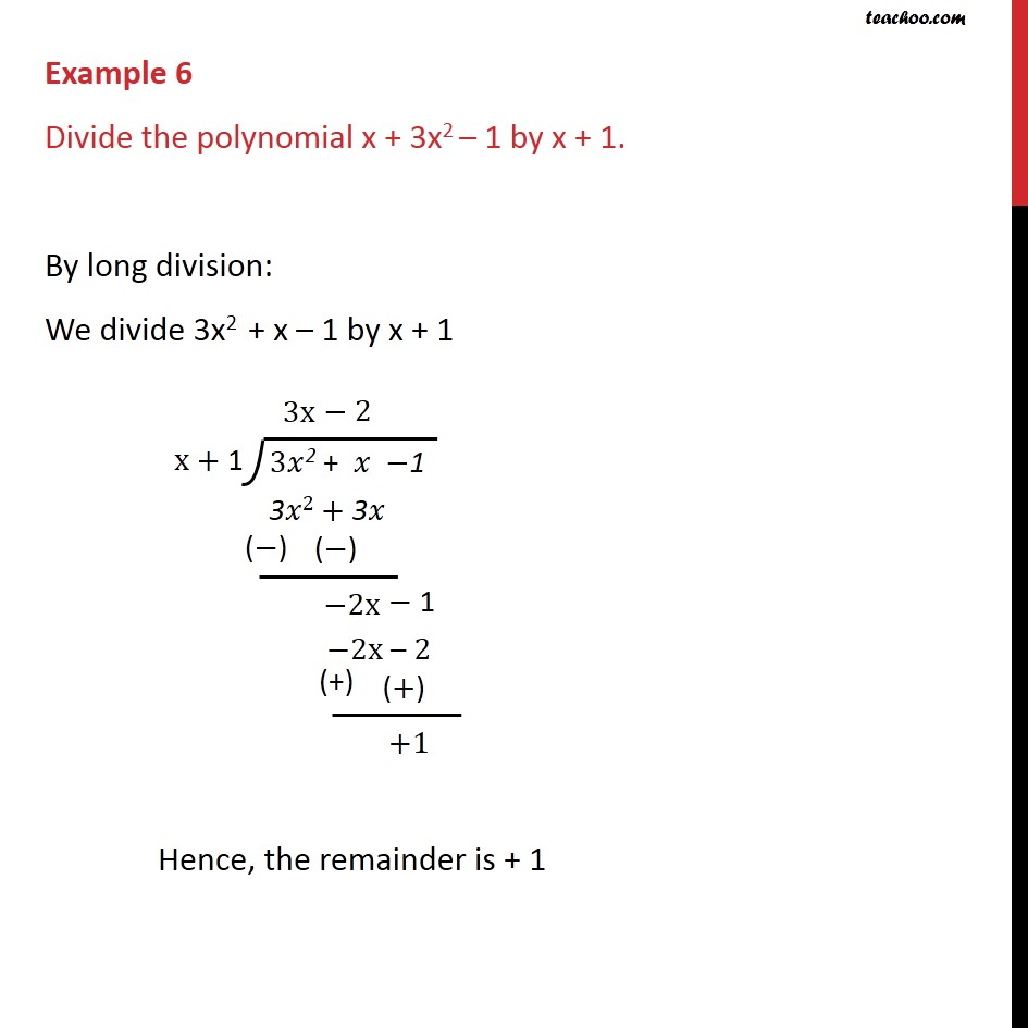 Example 6 - Divide the polynomial x + 3x2 – 1 by x + 1 - Examples