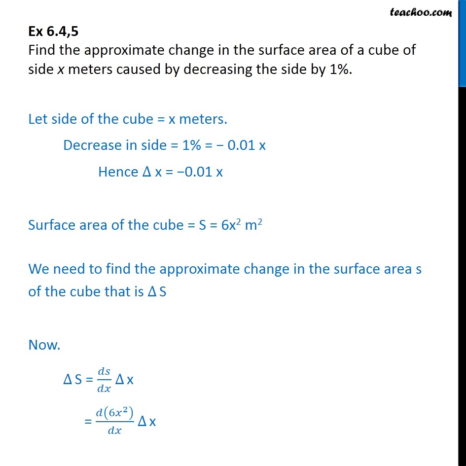 Ex 6.4, 5 - Find approx change in surface area of cube of side x - Ex 6.4