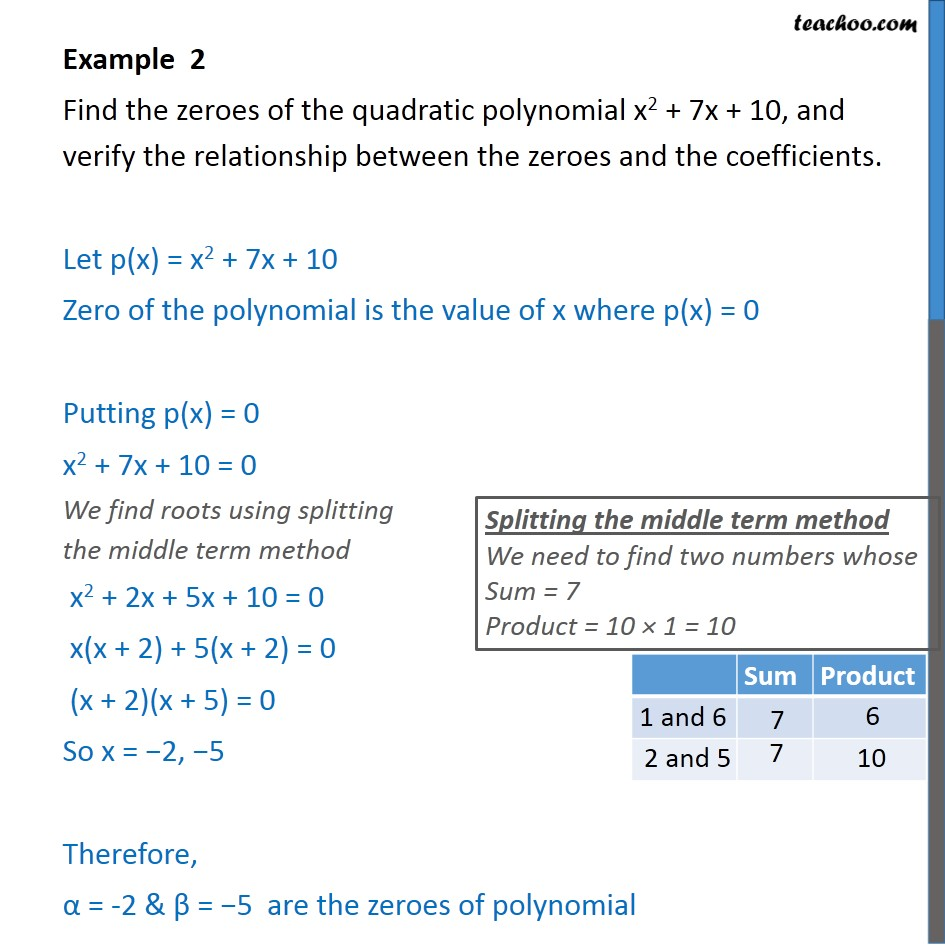 Example 2 - Find the zeroes of x2 + 7x + 10 and verify - Examples
