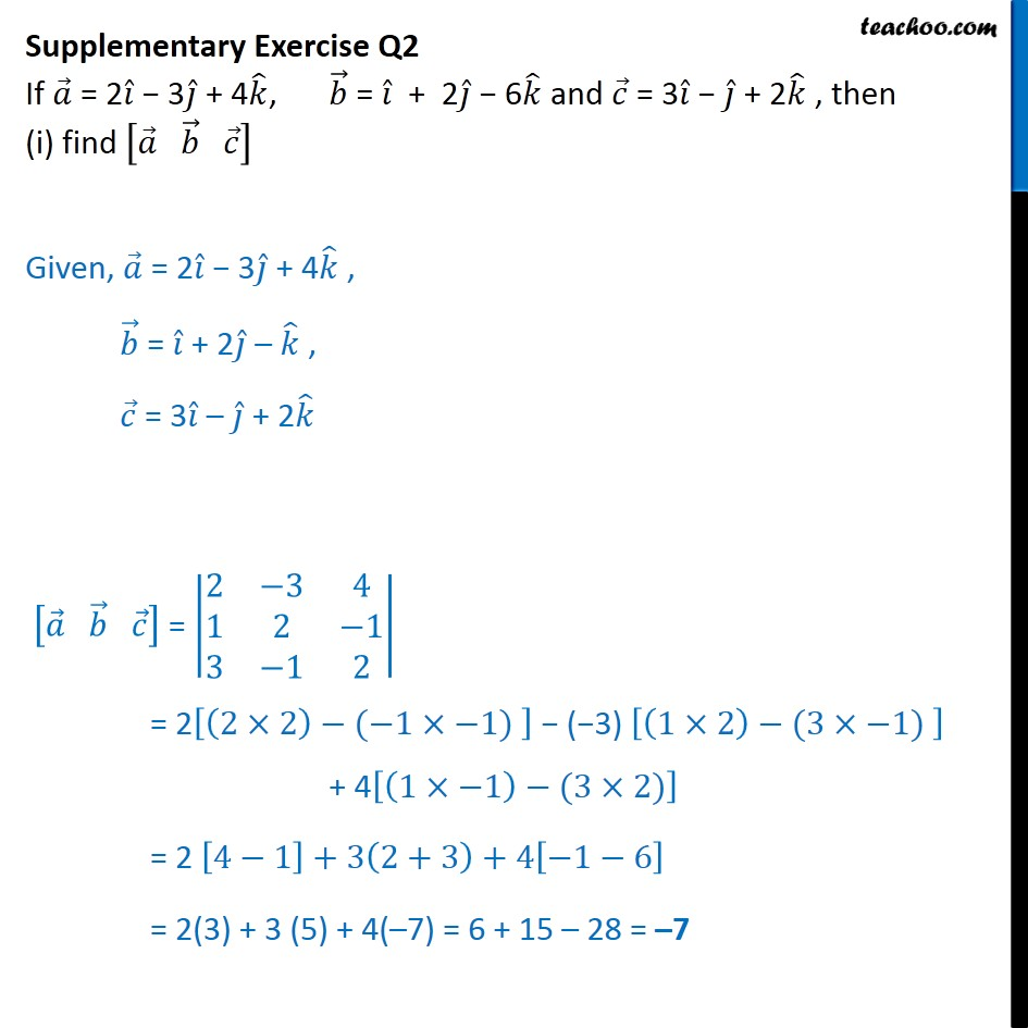 Supplementary Exercise Q2 - If a=2i-3j+4k, b = i + 2j - 6k - Supplementary examples and questions from CBSE