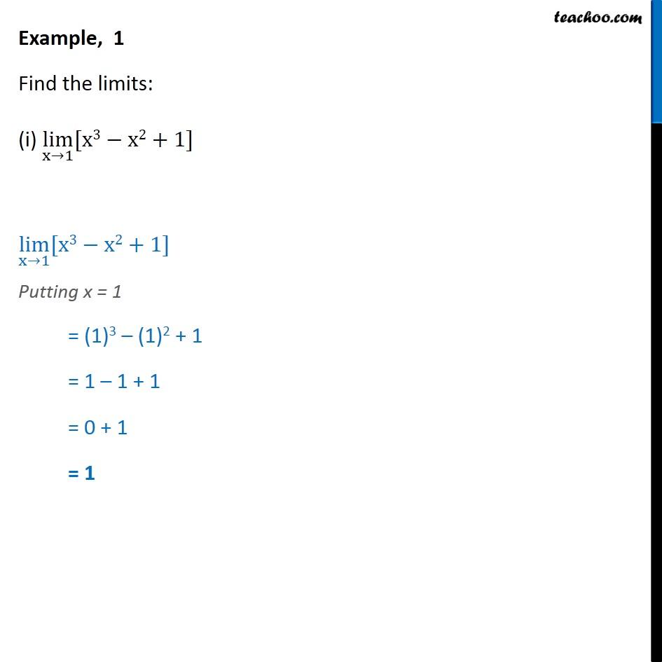 Example 1 - Find limits: lim x->1 [x3 - x2 + 1] - Class 11 - Limits - Defination