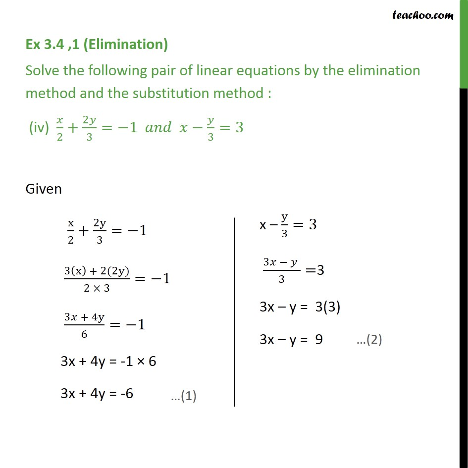 Ex 3.4, 1 - Solve by elimination and substitution (i) x ...