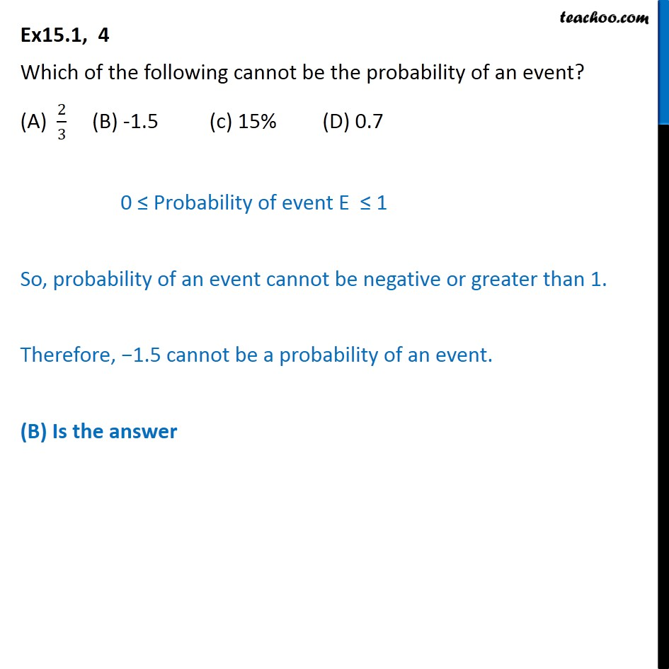 Ex 15.1, 4 - Which of following cannot be the probability - Basic concepts