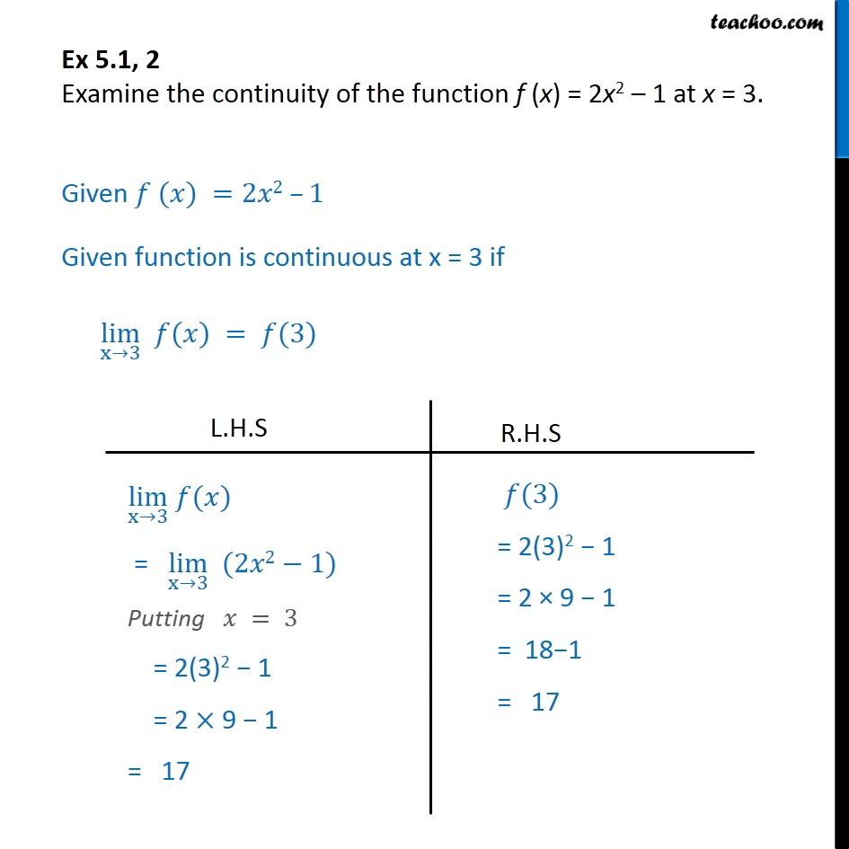Ex 5.1, 2 - Examine continuity of f(x) = 2x2 - 1 at x = 3 - Ex 5.1