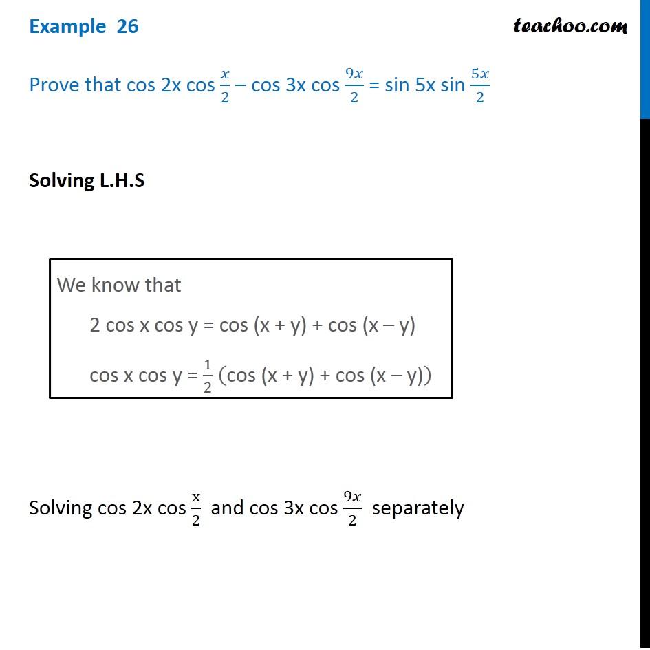 Example 26 - Prove cos 2x cos x/2 - cos 3x cos 9x/2 = sin 5x