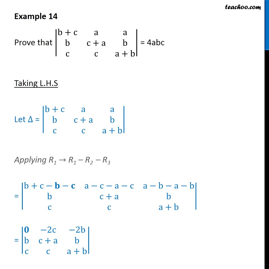 Example 14 - Prove that |b+c a a b c+a b c c a+b| = 4abc - Solving by simplifying det.