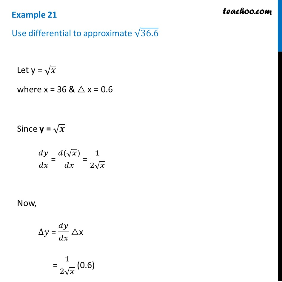Example 21 - Use differential to approximate root 36.6 - Examples