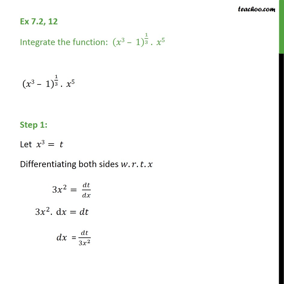 Ex 7.2, 12 - Integrate (x3 - 1)1/3 .x5 - Chapter 7 CBSE - Integration by substitution - x^n
