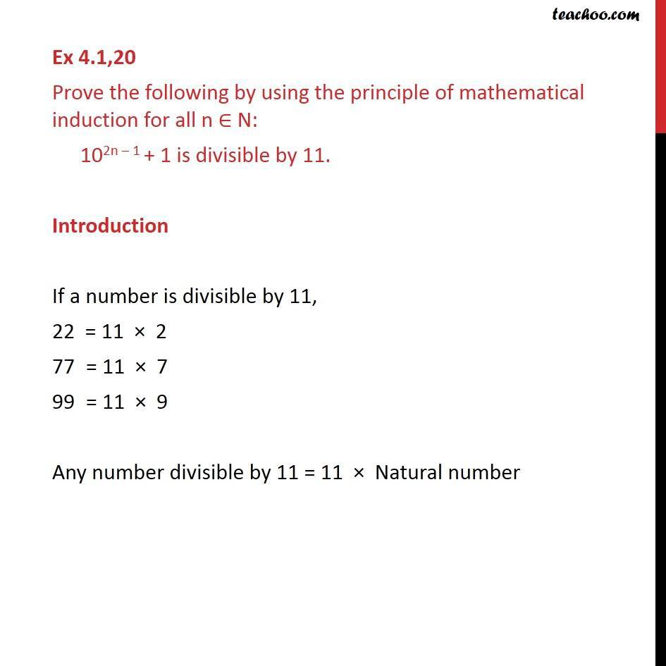 Ex 4.1, 20 - Prove: 102n-1 + 1 is divisble by 11 - Chapter 4 - Divisible
