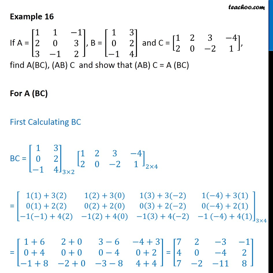 Example 16 - Find A(BC), (AB) C, show that (AB) C = A (BC) - Examples