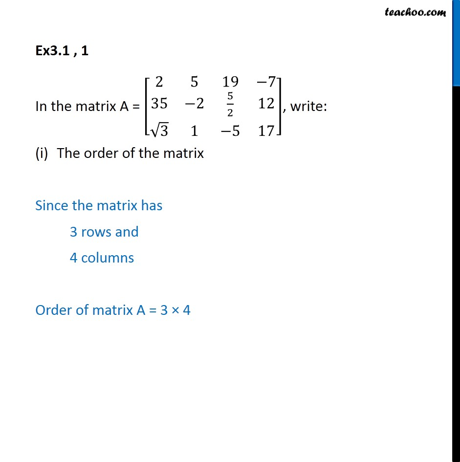 Ex 3.1, 1 - In matrix A, write (i) order - Chapter 3 Class 12 - Formation and order of matrix