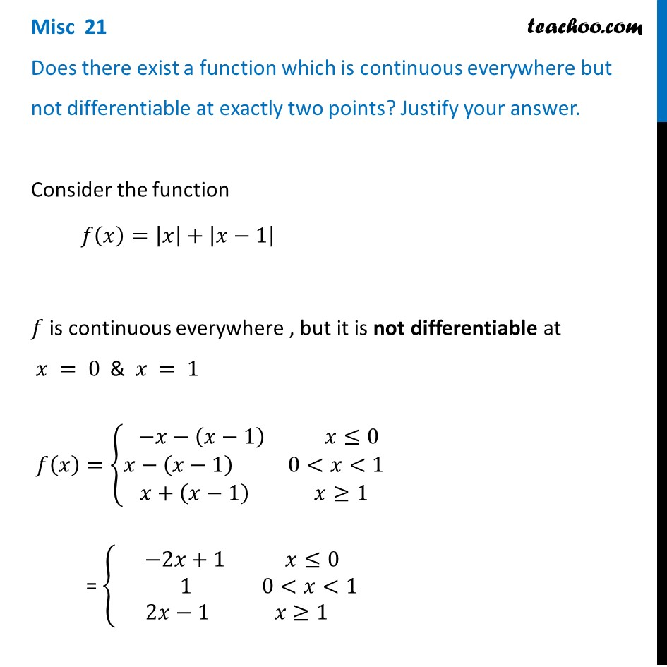 Misc 21 - Does there exist a function which is continuous but not