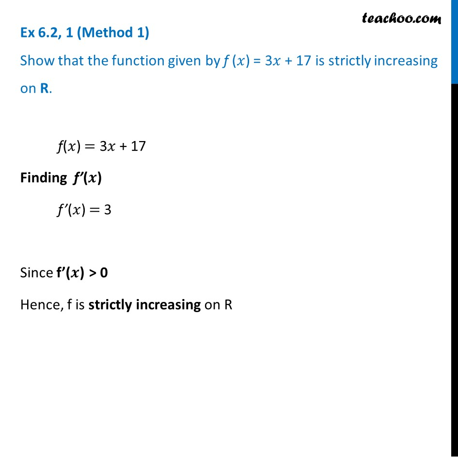 Ex 6.2, 1 Class 12 - Show that f(x) = 3x + 17 is strictly increasing