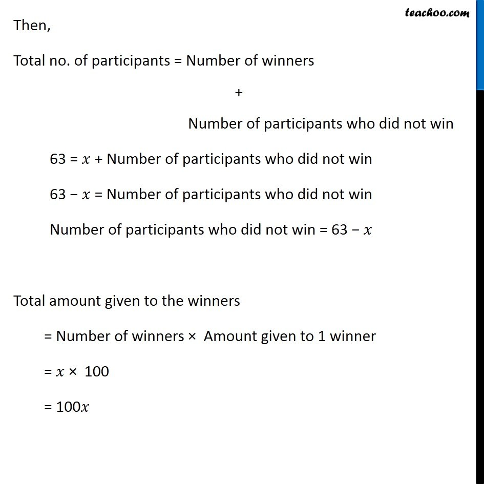 Ex 2 2, 16 - The organisers of an essay competition decide that winner