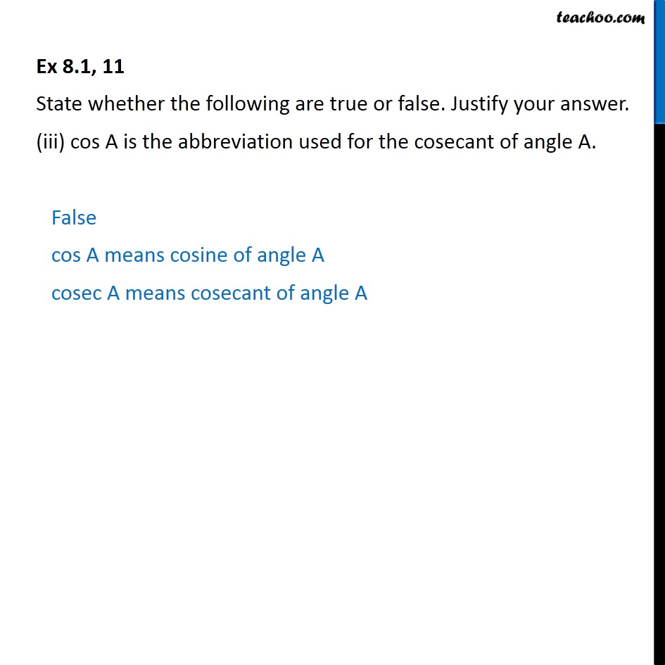 Ex 81 11 True Or False I The Value Of Tan A Is Chapter 8 Class