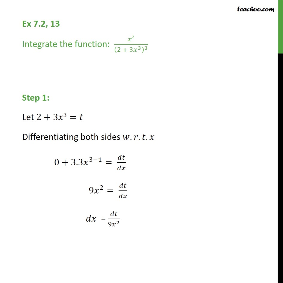 Ex 7.2, 13 - Integrate x2/(2 + 3x3)3 - Chapter 7 Class 12 - Integration by substitution - x^n