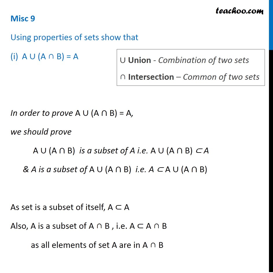 Misc 9 - Using properties of sets (i) A U (A B) = A - Chapter 1
