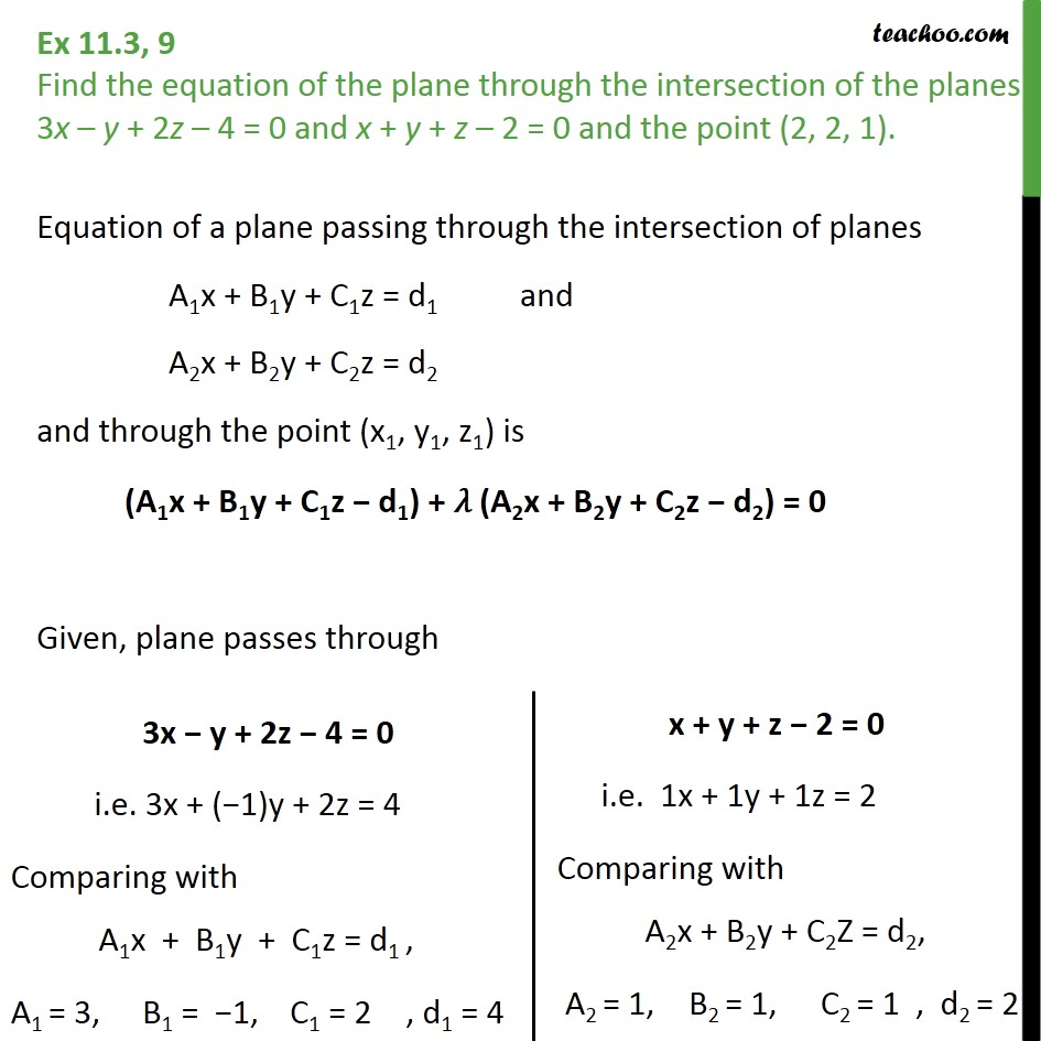 Ex 11.3, 9 - Equation of plane through intersection of planes - Ex 11.3