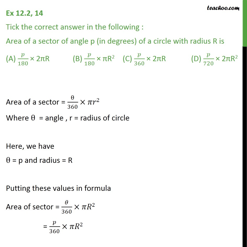 Ex 12.2, 14 - Area of a sector of angle p of circle with R - Area of sector of circle