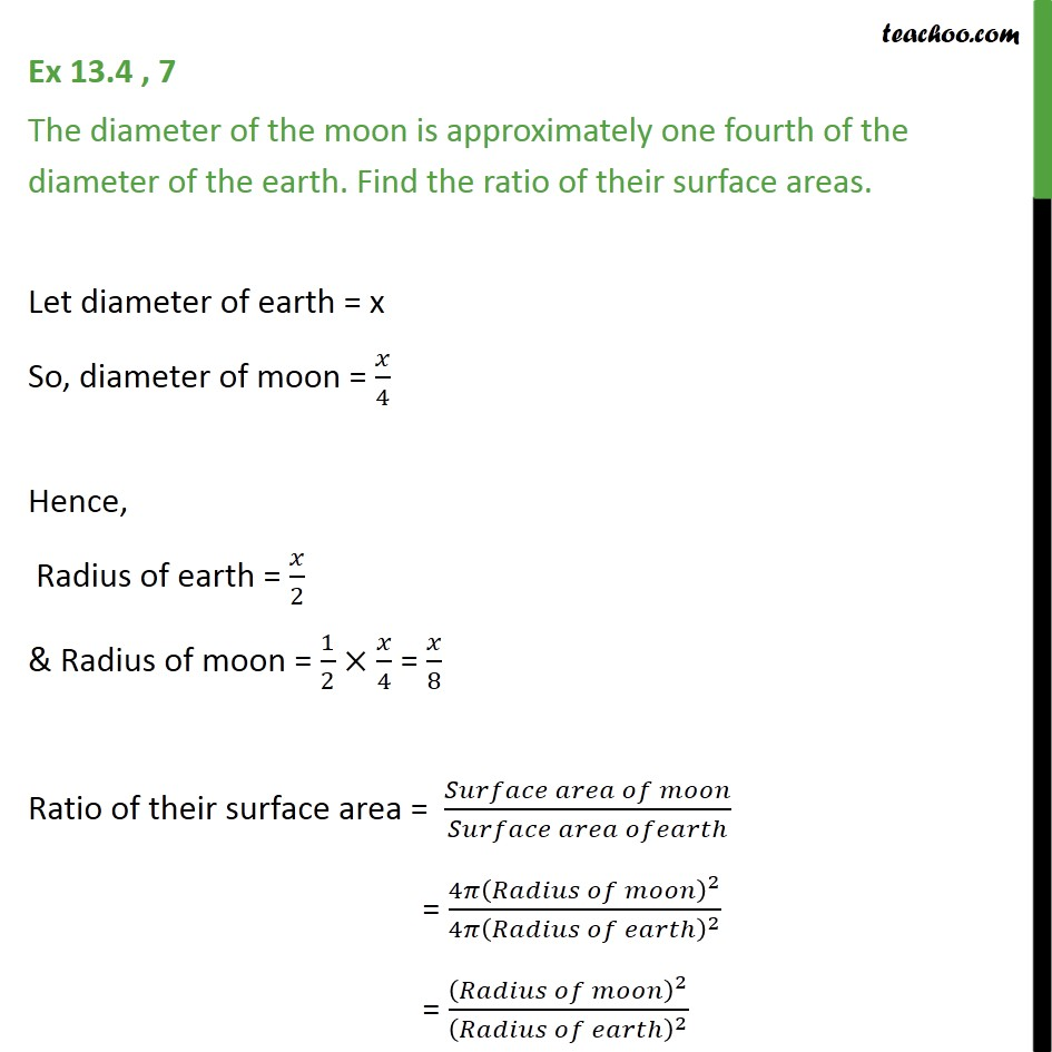 Ex 13.4, 7 - The diameter of the moon is one fourth - Ex 13.4