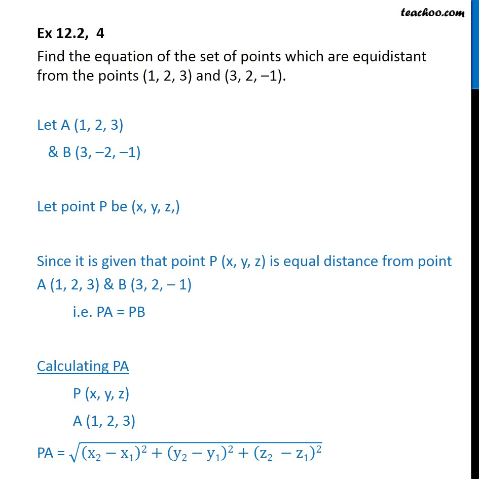 Ex 12.2, 4 - Find equation of set of points equidistant - Ex 12.2