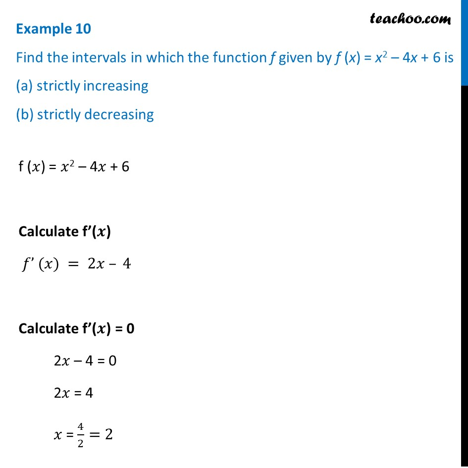 Example 10 - Find the intervals in which f(x) = x2 - 4x + 6