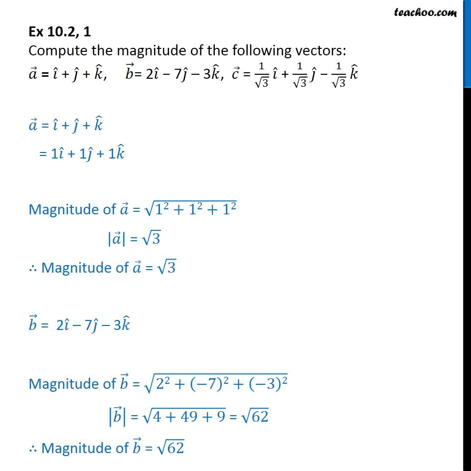 Ex 10.2, 1 - Compute magnitude of vectors: a = i + j + k - Ex 10.2