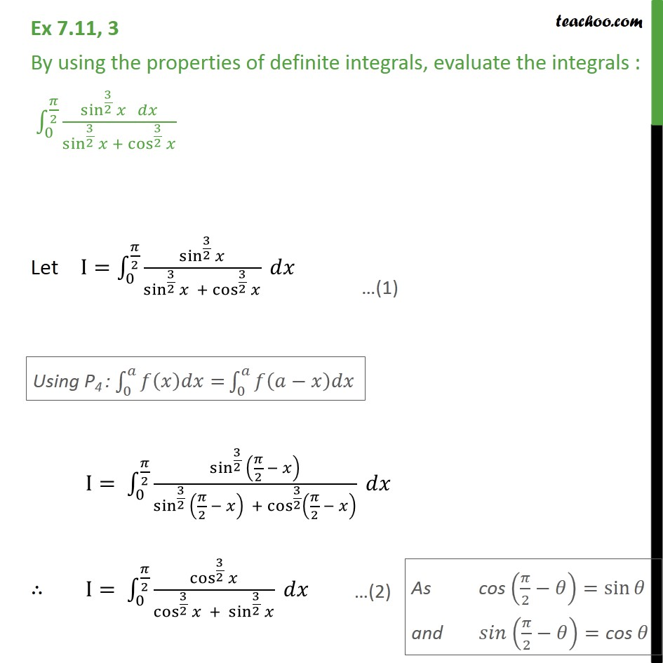 Ex 7.11, 3 - Evaluate integral sin3/2 x dx / cos3/2 x  - Definate Integration by properties - P4