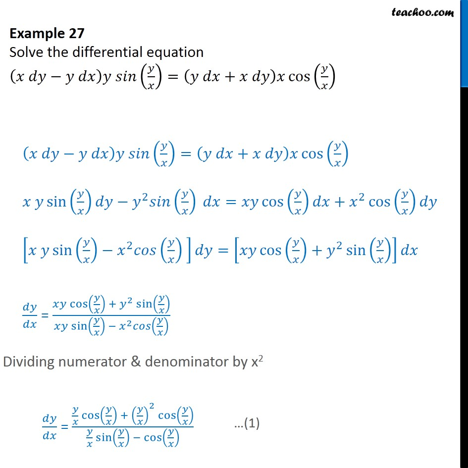 Example 27 - Solve (x dy - ydx) y sin (y/x) = (ydx + xdy) - Solving homogeneous differential equation