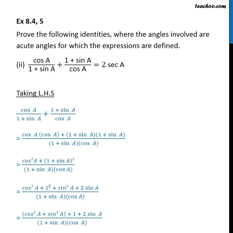 Ex 8.4, 5 (ii) - cos A/1+sin A + 1+sinA/cos A = 2sec A