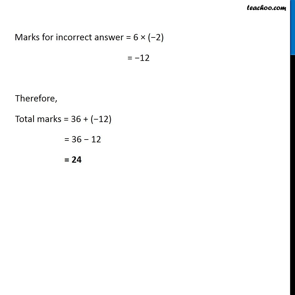 Example 4 - In a class test containing 15 questions, 4 marks are given