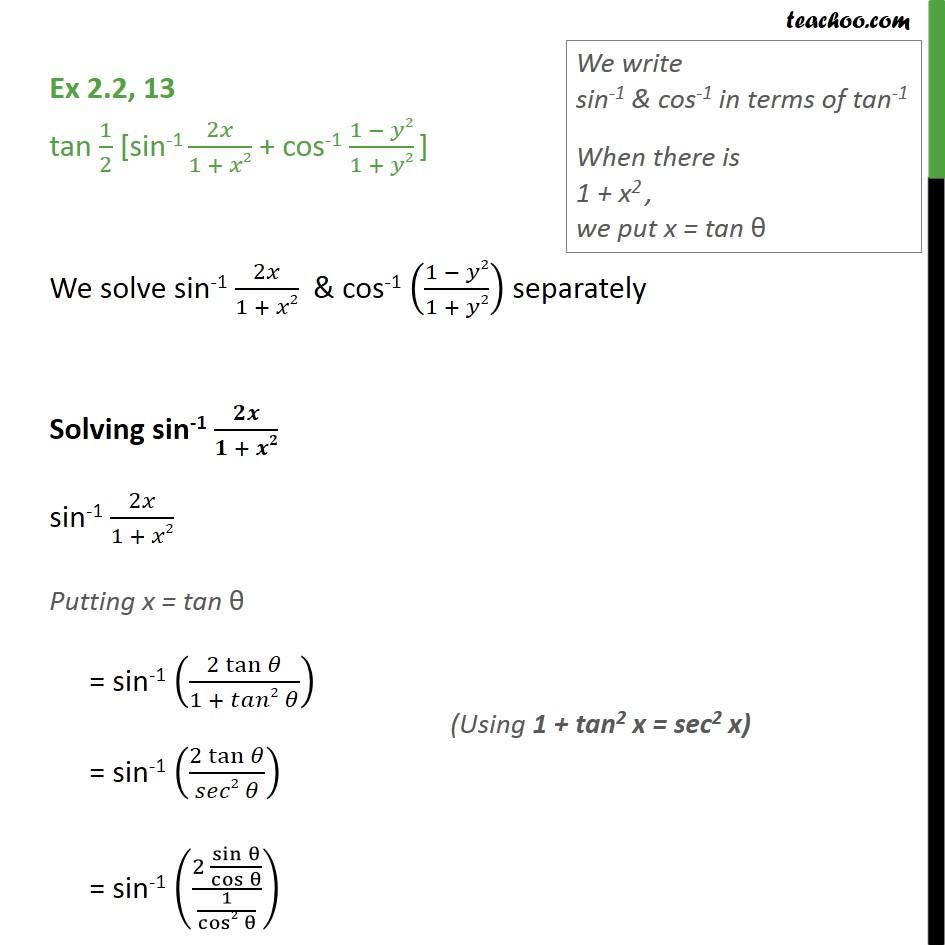 Ex 2.2, 13 - Inverse Trigonometry - tan 1/2 [sin-1 2x/1+x2 - Ex 2.2