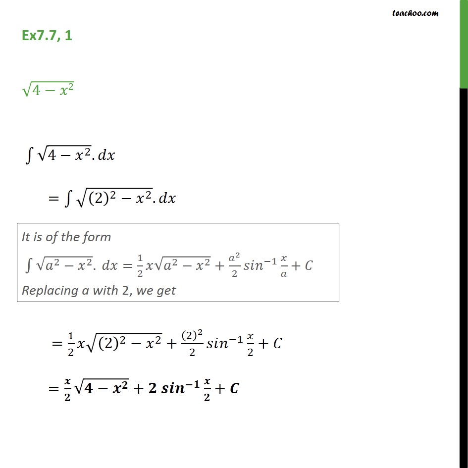 Ex 7.7, 1 - Integrate root 4 - x2 - Chapter 7 Class 12 - Integration by specific formulaes - Formula 8
