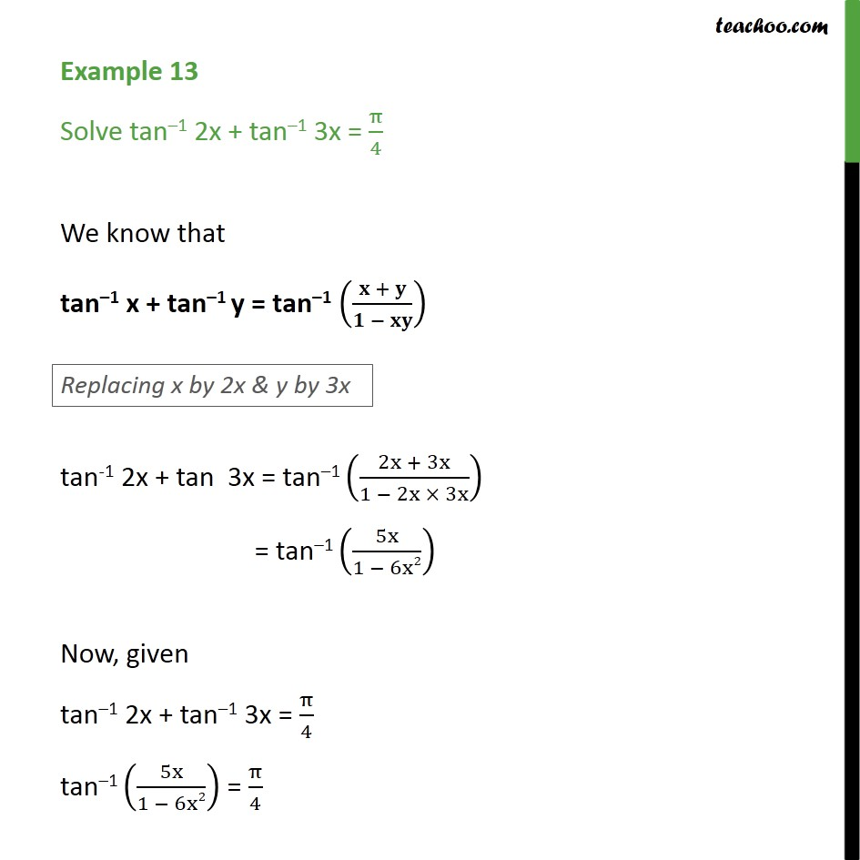 Example 13 - Solve tan-1 2x + tan-1 3x = pi/4 - Class 12 - Formulae based