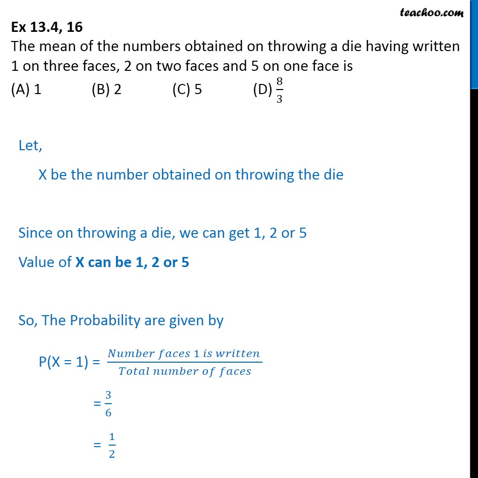 Ex 13.4, 16 - Mean numbers obtained on throwing a die - Mean or Expectation of random variable