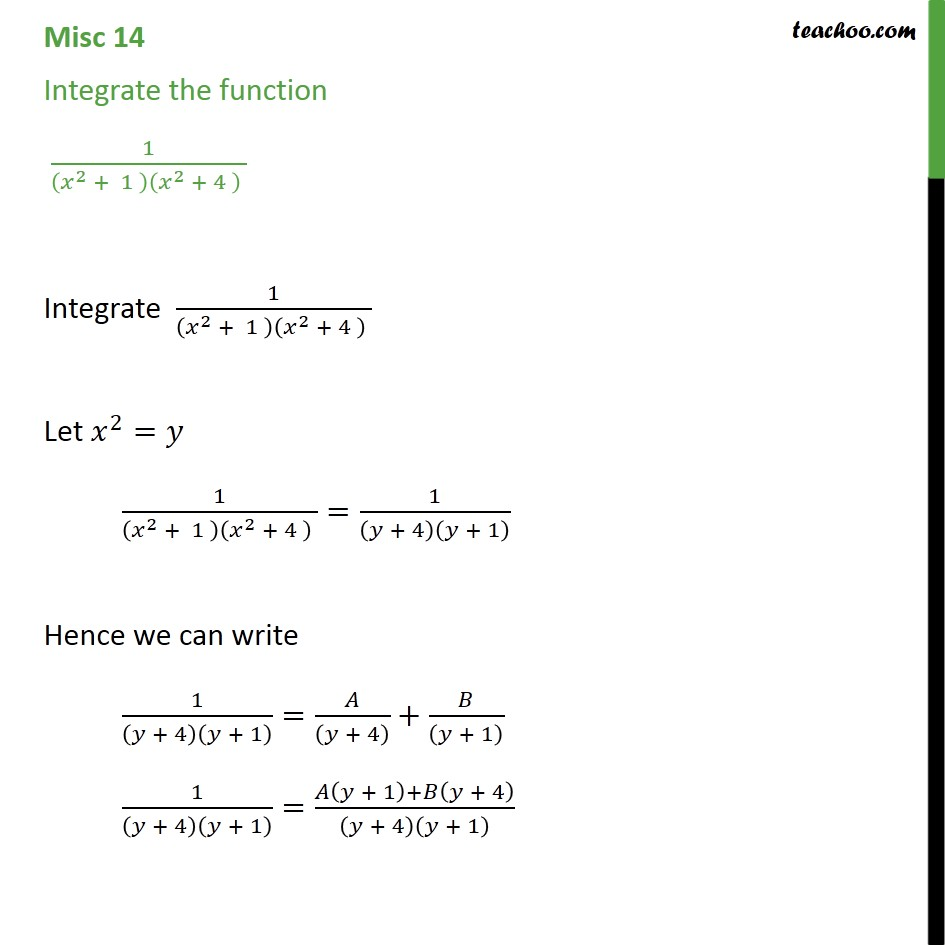 Misc 14 - Integrate 1 / (x2 + 1) (x2 + 4) - Chapter 7 - Miscellaneous