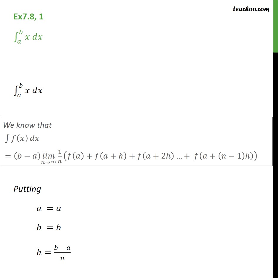 Ex 7.8, 1 - Integrate x dx from a to b by limit as a sum - Definate Integral as a limit of a sum