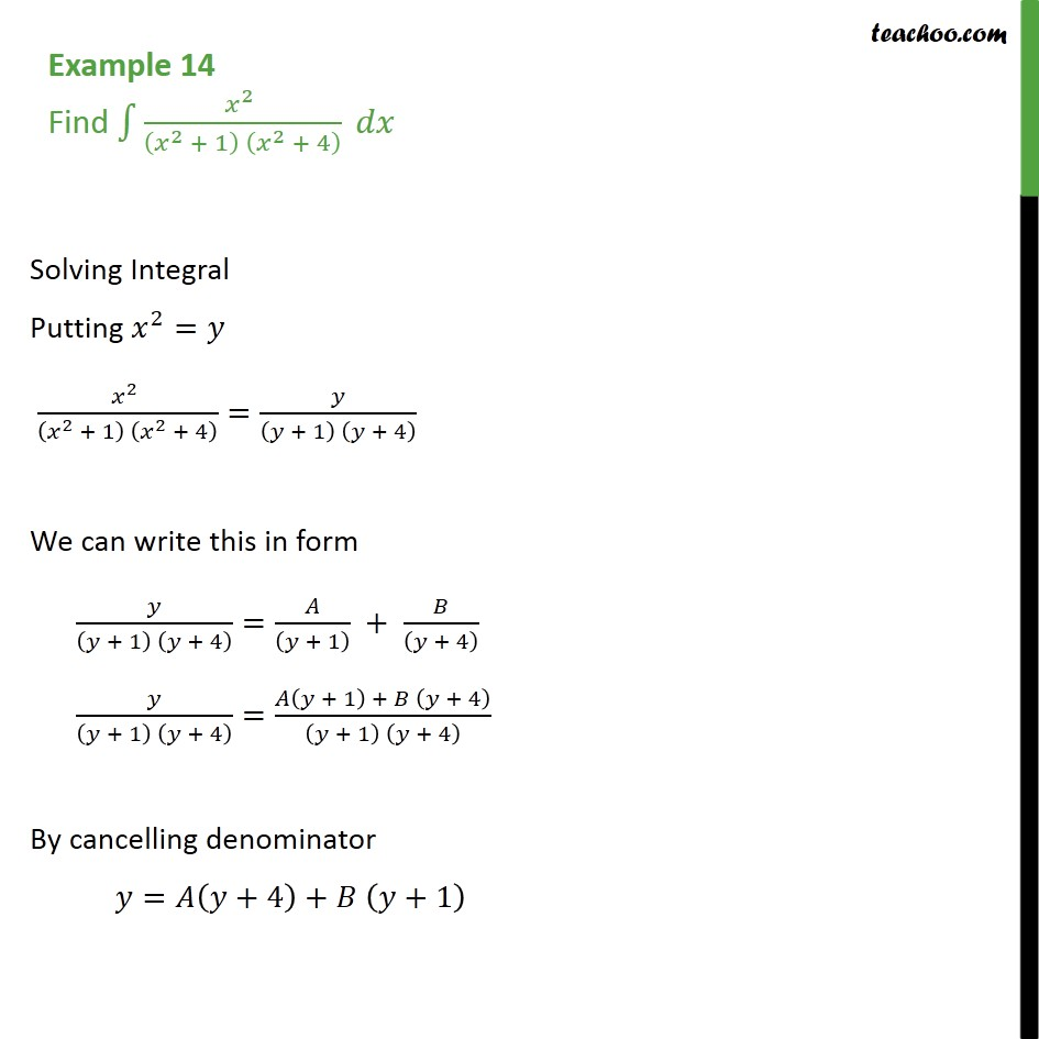 Example 14 - Find integral x2 / (x2 + 1) (x2 + 4) dx - Integration by partial fraction - Type 1