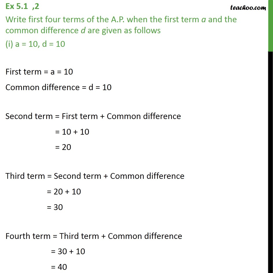 Ex 5.1, 2 - Write first four terms of AP when first term a - Checking if AP or not and finding a, d