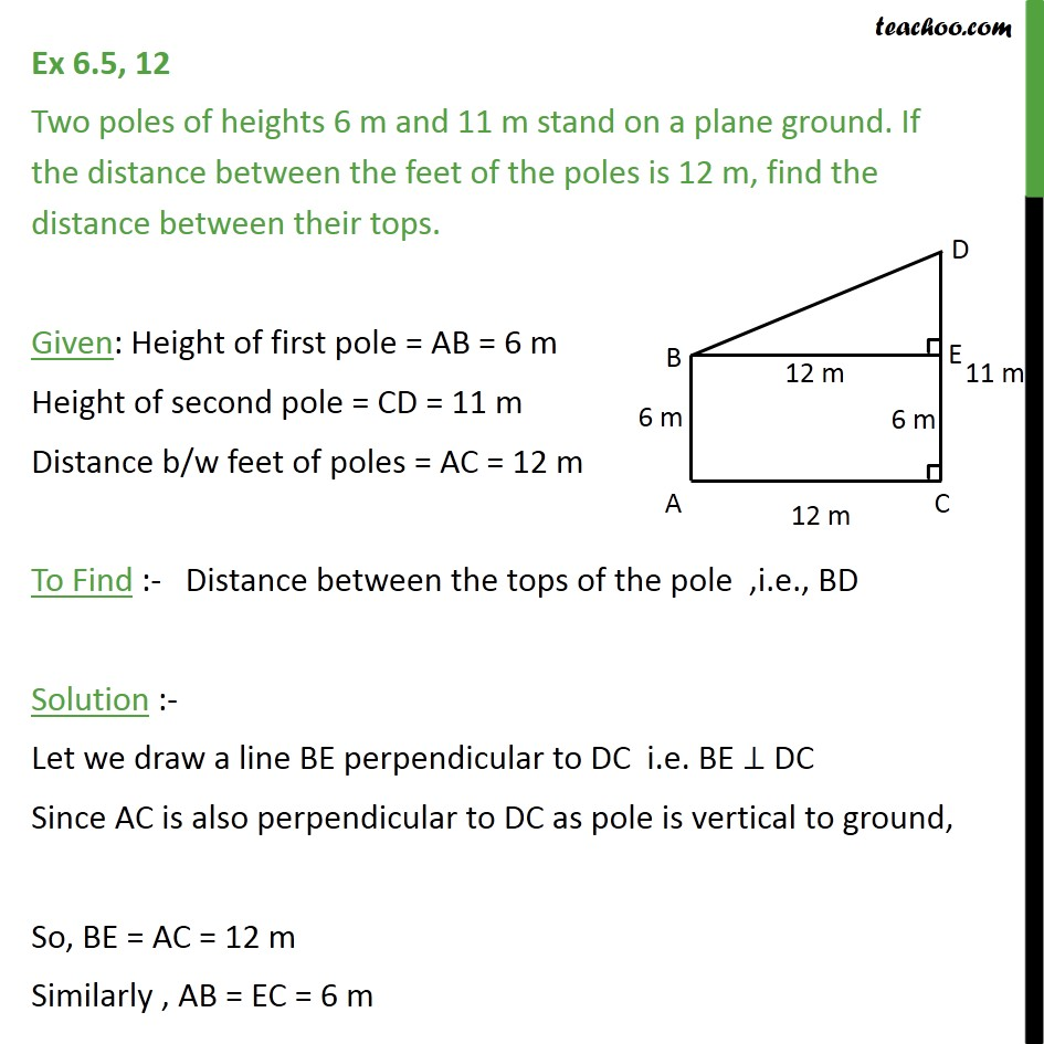 Ex 6.5, 12 - Two poles of heights 6 m and 11 m stand on - Pythagoras Theoram - Finding value
