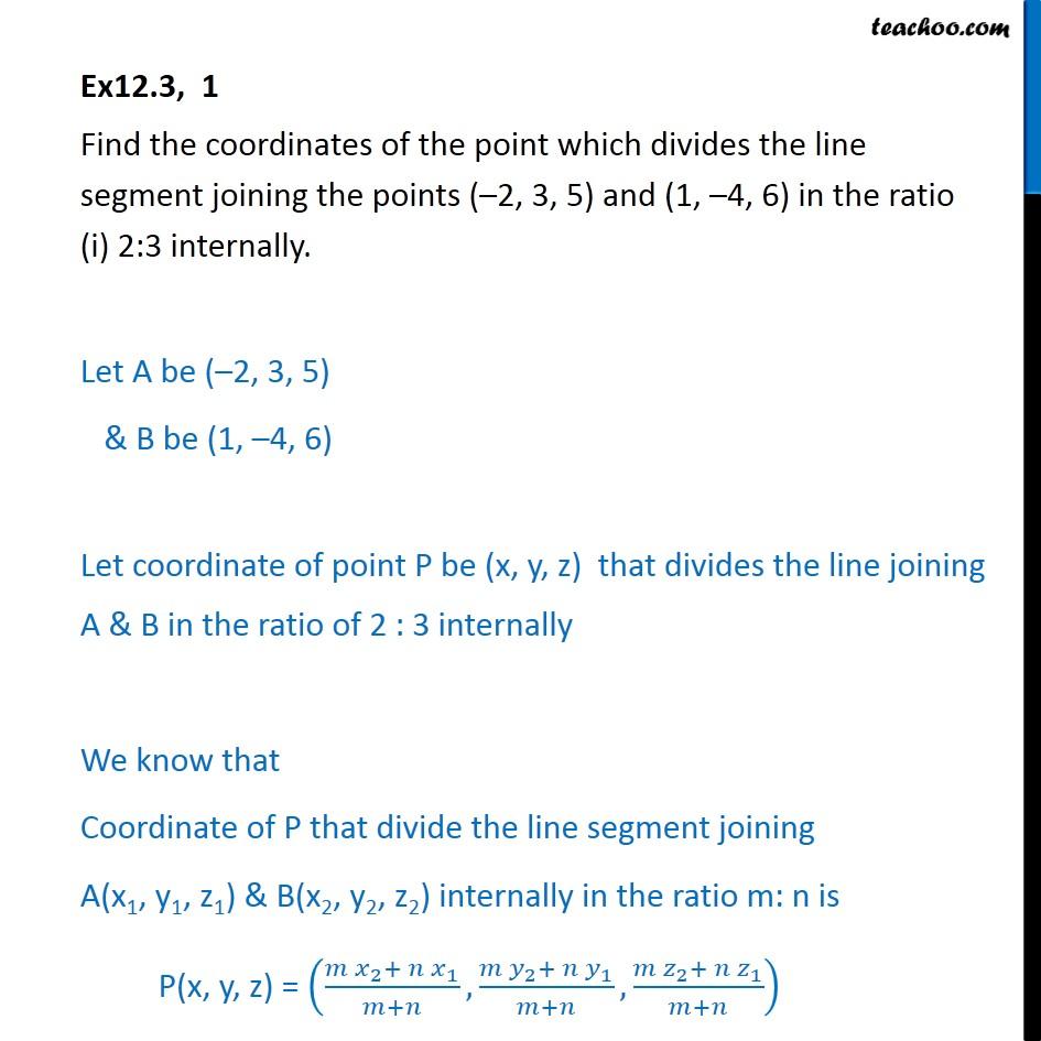 Ex 12.3, 1 - Find coordinates of point which divides - Ex 12.3