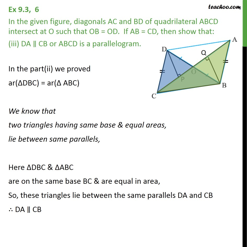 Ex 93 6 in figure diagonals ac and bd of quadrilateral last updated at may 29 2018 by teachoo ccuart Gallery
